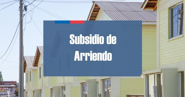 Requisitos Subsidio de Arriendo