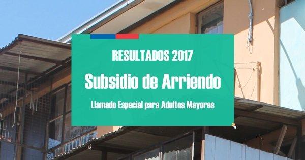 Resultados 2017 Subsidio Arriendo Adultos Mayores