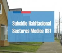 Subsidio Sectores Medios DS1: Requisitos y plazos de Postulación