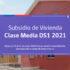 Subsidio de Vivienda DS1 Mayo: Conoce los requisitos y fechas para postular