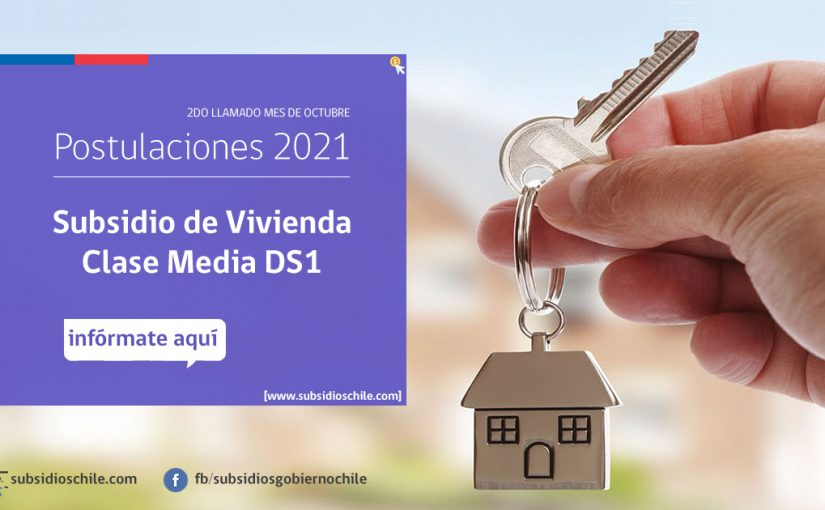 Subsidio DS1 Clase Media: ¿Cuándo abrirán nuevas postulaciones este 2021?